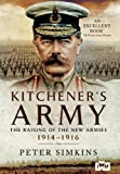 img - for Kitchener's Army: The Raising of the New Armies 1914 - 1916 by Peter Simkins (2014-10-19) book / textbook / text book