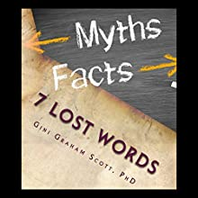 7 Lost Words Audiobook by Gini Graham Scott PhD Narrated by Greg Nelson