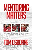 img - for Mentoring Matters: What Every Mentor Needs to Know book / textbook / text book