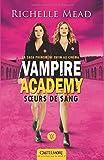 Vampire Academy T1 Soeurs de sang