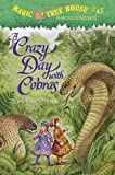 A Crazy Day with Cobras (Magic Tree House (R) Merlin Mission)