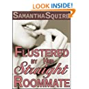 Flustered by Her Straight Roommate: A Lesbian Erotic Short with a Menage Twist