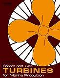 Steam and Gas Turbines for Marine Propulsion, Maido Saarlas, 1591147506