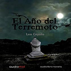 El año del terremoto [The Year of the Hurricane]