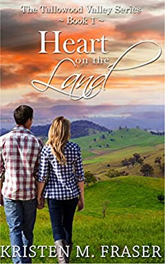 Heart on the Land (The Tallowood Valley Series Book 1)