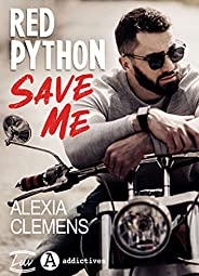 Red Python, Save Me (French Edition)