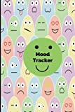 Mood Tracker: Mood Journal, Monitor Your General Wellbeing, Anxiety and Depression Levels with our Handy Mood Diary, A Year /52 Weeks Feelings and ... Book, Handy Notebook 6x9 Paperback: Volume 8