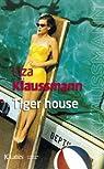 Tiger House par Klaussmann