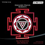 Im Schatten des Berges | Gregory David Roberts