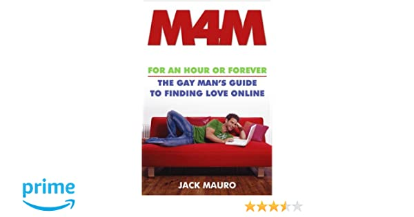Finding forever gay guide hour love m4m man online