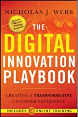 The Digital Innovation Playbook: Creating a Transformative Customer Experience Kindle Edition