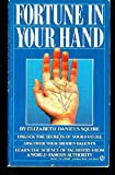 Fortune in Your Hand, Elizabeth Daniels Squire, 0451164067