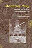 Mediating Piety : Technology and Religion in Contemporary Asia, author, 9004178392