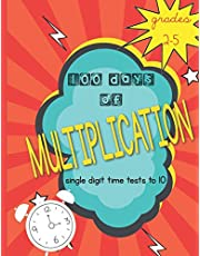 100 Days of Multiplication: single digit time tests to 10: Grades 2-5