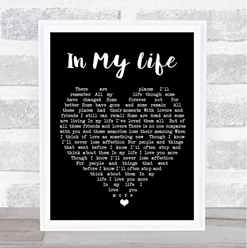 in My Life Black Heart Quote Song Lyric Print (Beatles Poster Card)