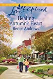 Healing Autumn's Heart (Love Inspired) by Renee Andrews front cover