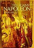 Ten Against Napoleon, Douglas Hilt, 0882292536