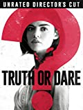 Blumhouse's Truth Or Dare (Unrated Director's Cut)