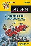 Lesedetektive - Benno und das Mondscheinauto, 1. Klasse (DUDEN Lesedetektive 1. Klasse)
