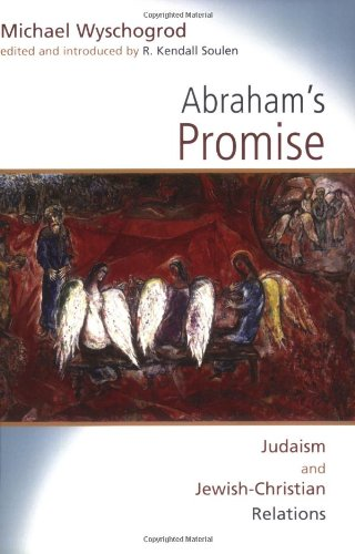Abraham's Promise: Judaism and Jewish-Christian Relations (Radical Traditions)