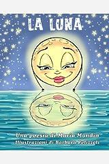 La Luna: Una poesia per bambini (Italian Edition) Paperback