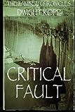 Critical Fault, Dwight Kopp, 0989585336