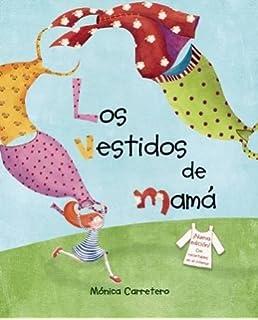 Los vestidos de mamá (Moms Dresses) (Spanish Edition)