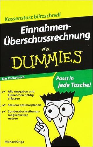 Einnahmenuberschussrechnung fur Dummies Das Pocketbuch (Für Dummies)