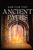 img - for Ask for the Ancient Paths book / textbook / text book
