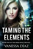 download ebook taming the elements: book one of the hero high trilogy: a young adult fantasy novel, featuring beings with supernatural powers and more!! pdf epub