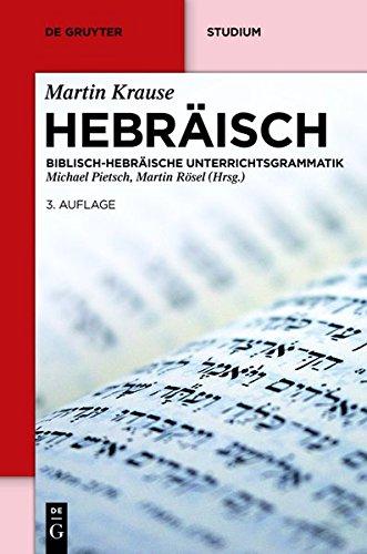 hebrisch-biblisch-hebrische-unterrichtsgrammatik-de-gruyter-studium
