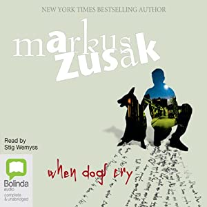 When Dogs Cry Audiobook