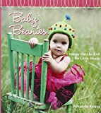 Baby Beanies: Happy Hats to Knit for Little Heads