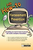 HR How -To : Harassment Prevention, Johnson, Marjorie A. and CCH Incorporated Staff, 0808009494