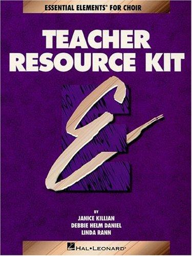 Teacher Resource Kit: Essential Elements For Choir