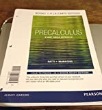 Precalculus : A Unit Circle Approach, Books a la Carte Edition, Ratti, Jogindar and McWaters, Marcus S., 0321825926