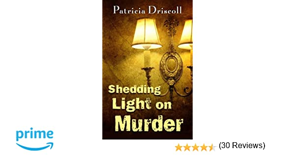 Shedding Light on Murder: A Grace Tolliver Cape Cod Mystery Series ...