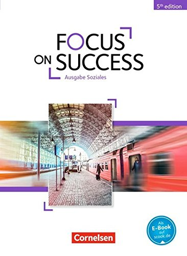 Focus On Success   5th Edition   Soziales  B1 B2   Schülerbuch