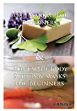 Soap Making For Beginners & Homemade Body Scrubs & Masks for Beginners by Lindsey P (2015-07-19)