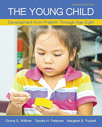 The Young Child: Development from Prebirth Through Age Eight with MyLab Education with Enhanced Pearson eText, Loose-Leaf Version -- Access Card ... New in Ed Psych / Tests & Measurements)