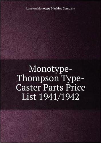 Monotype-Thompson Type-Caster Parts Price List 1941/1942