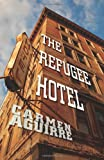 The Refugee Hotel, Carmen Aguirre, 0889226504