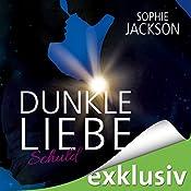 Schuld (Dunkle Liebe 1)   Sophie Jackson