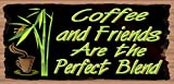 Coffee And Friends are the Perfect Blend – Coffee Sign For Sale