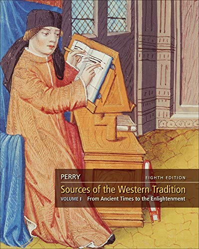 Sources of the Western Tradition: From Ancient Times to the Enlightenment: 1 (Marvin Perry Sources Of The Western Tradition)