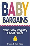 Baby Bargains: 2019 update! Your Baby Registry Cheat Sheet (13th edition)