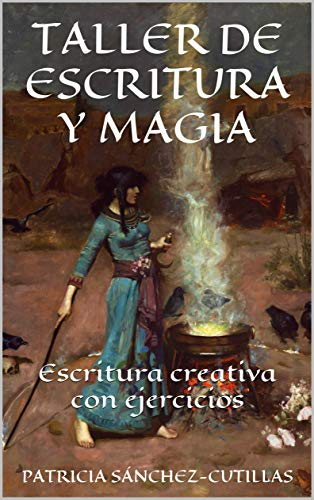 Amazon.com: TALLER DE ESCRITURA Y MAGIA: Escritura creativa ...