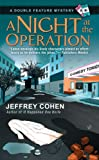 Night At The Operation, A