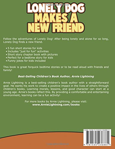 Amazon com: Lonely Dog Makes a New Friend: A Story About