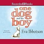 One Dog and His Boy | Eva Ibbotson